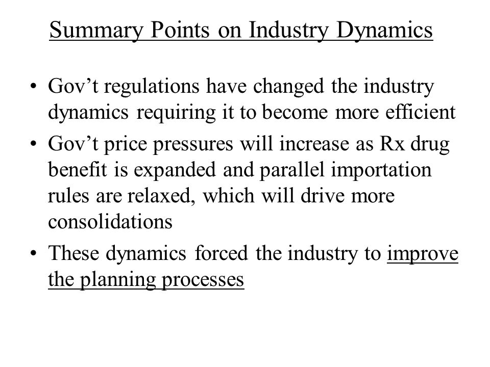 Summary Points on Industry Dynamics