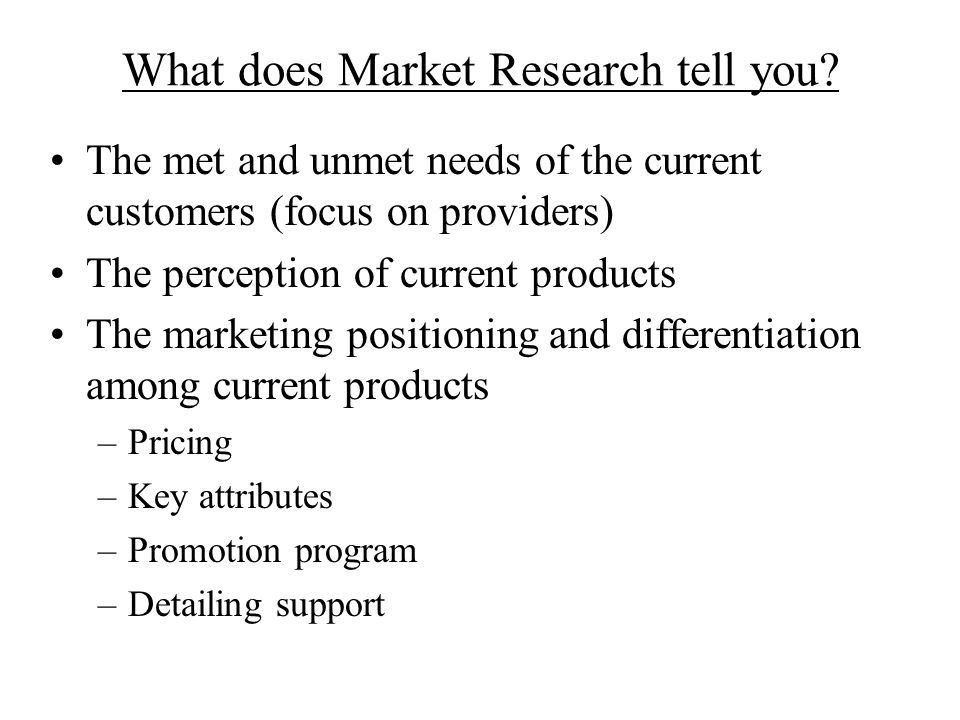 What does Market Research tell you