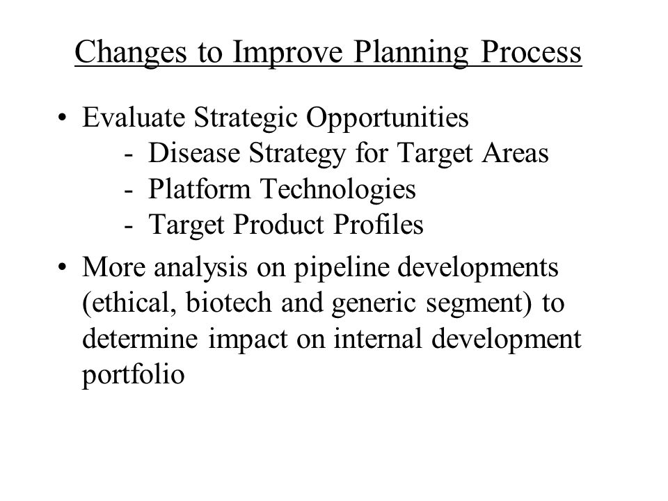 Changes to Improve Planning Process