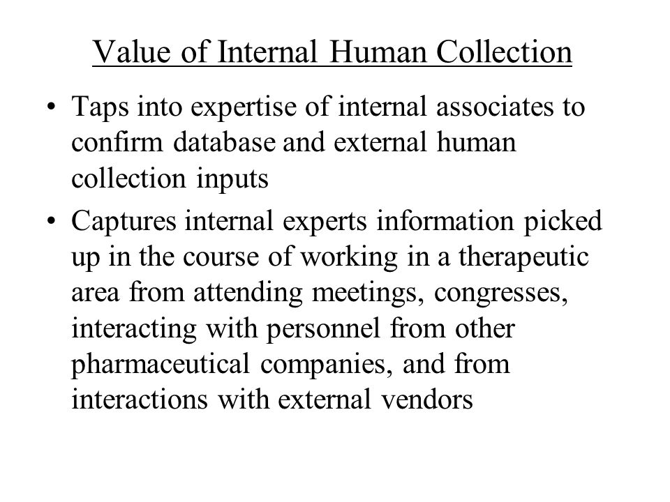Value of Internal Human Collection