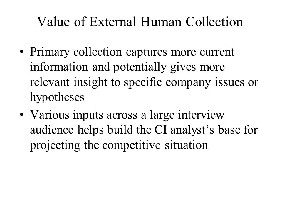 Value of External Human Collection