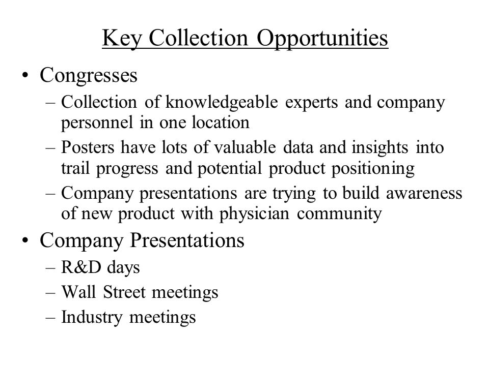 Key Collection Opportunities