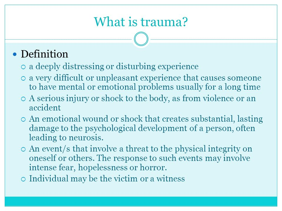 a definition of the literature of trauma Within the medium of literature, women and the female body have  as a means  of protecting herself psychologically from traumatic harm.