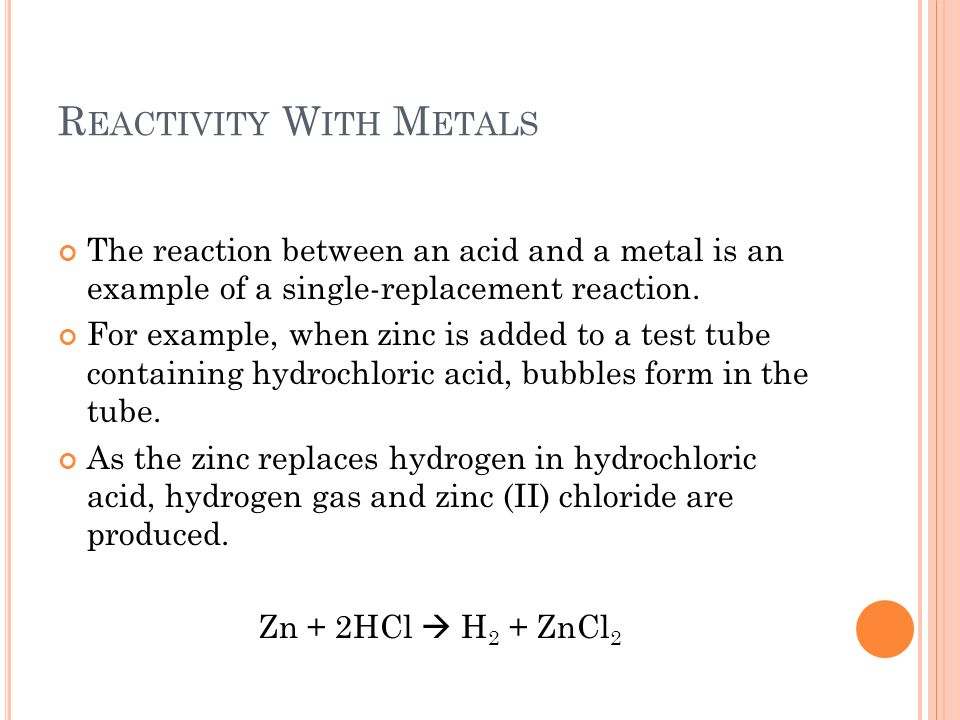Reactivity With Metals