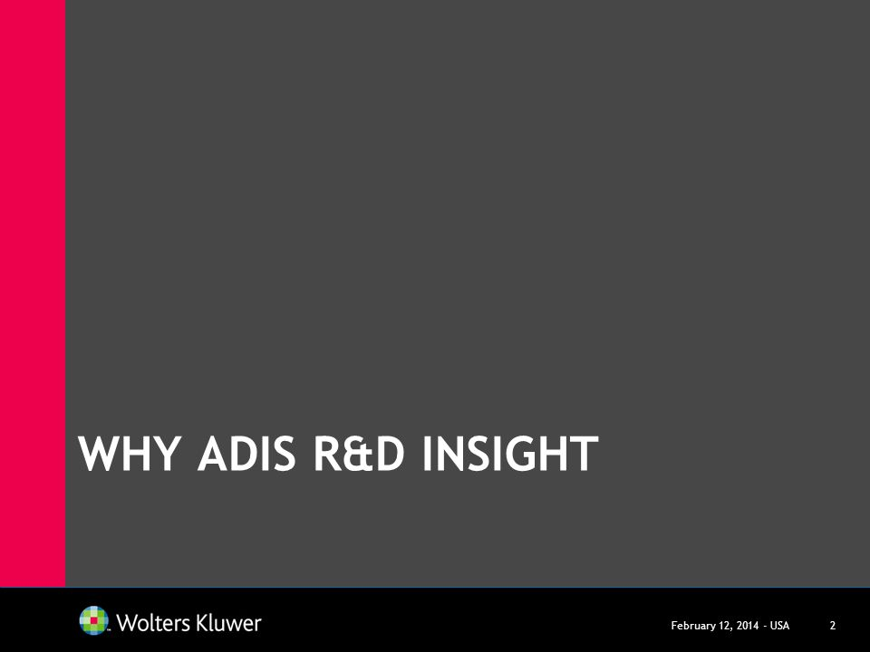 Why Adis r&D insight March 27, USA