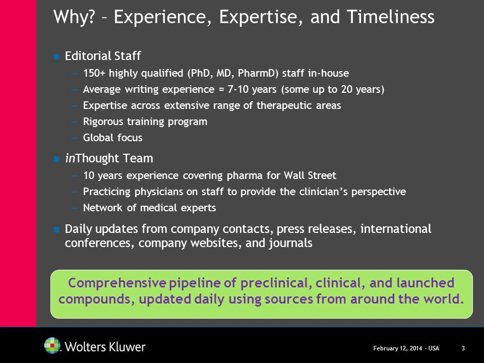 Why – Experience, Expertise, and Timeliness