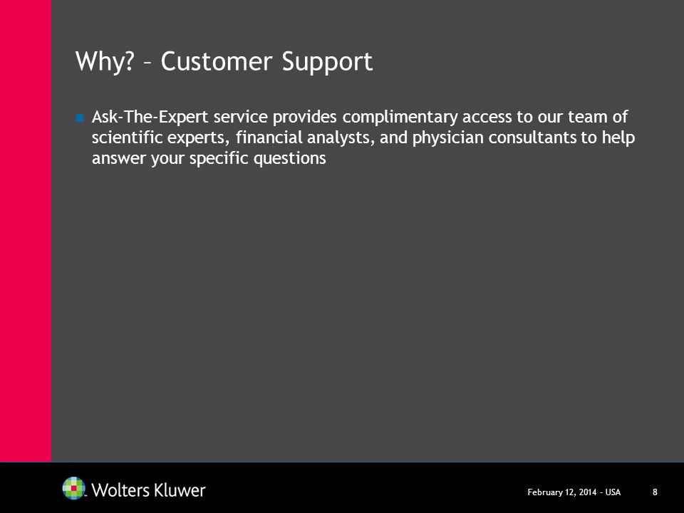 Why – Customer Support