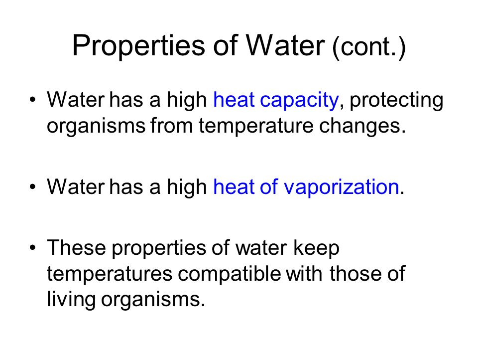 Properties of Water (cont.)