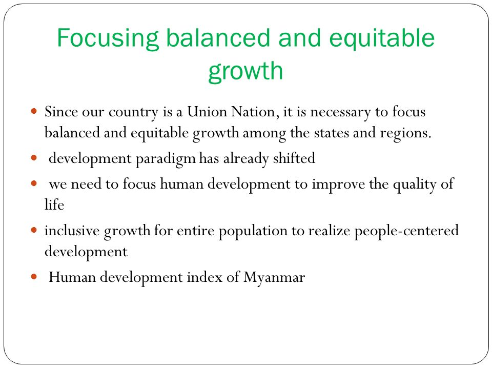 Focusing balanced and equitable growth