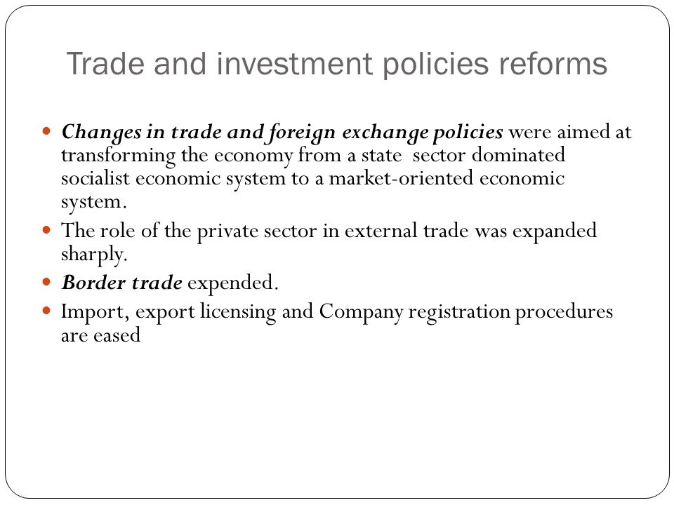 Trade and investment policies reforms