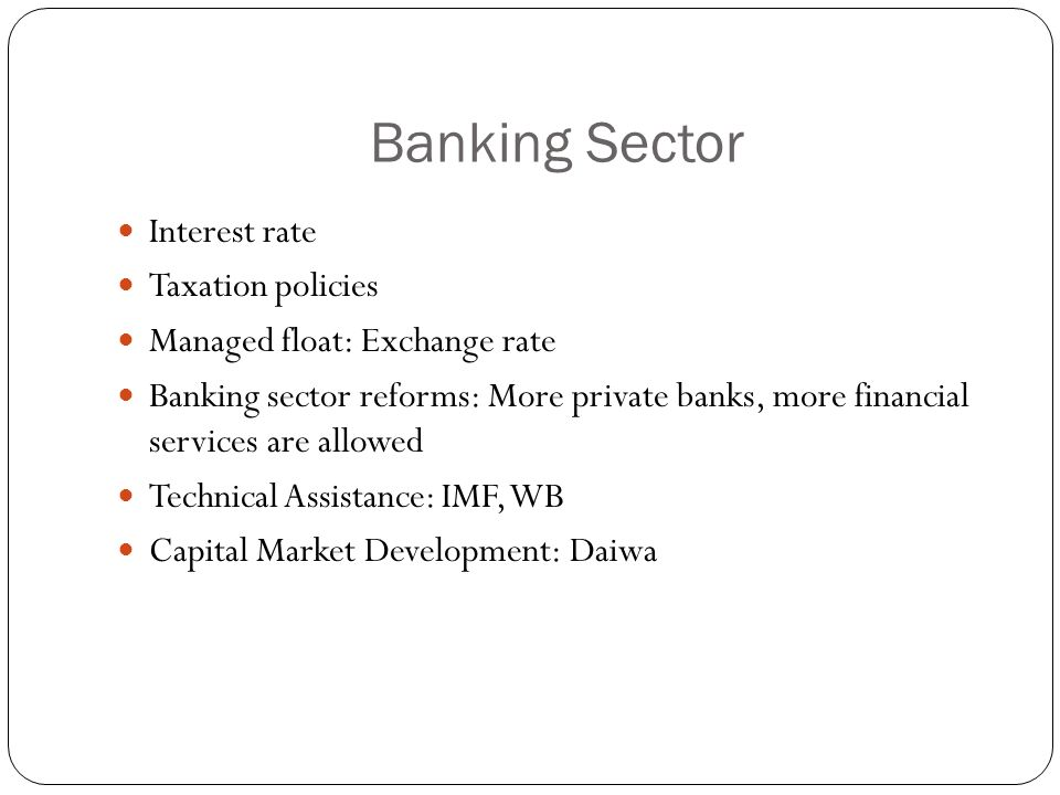 Banking Sector Interest rate Taxation policies