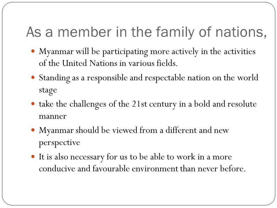 As a member in the family of nations,