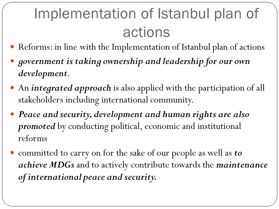 Implementation of Istanbul plan of actions