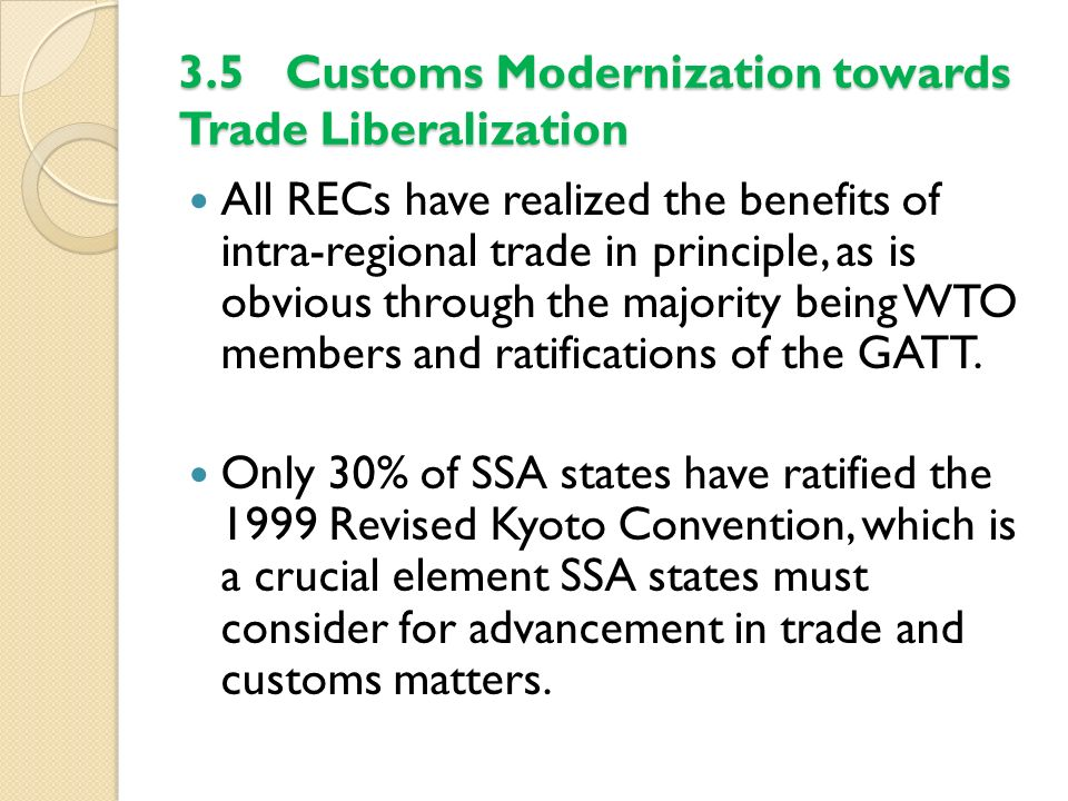 3.5 Customs Modernization towards Trade Liberalization