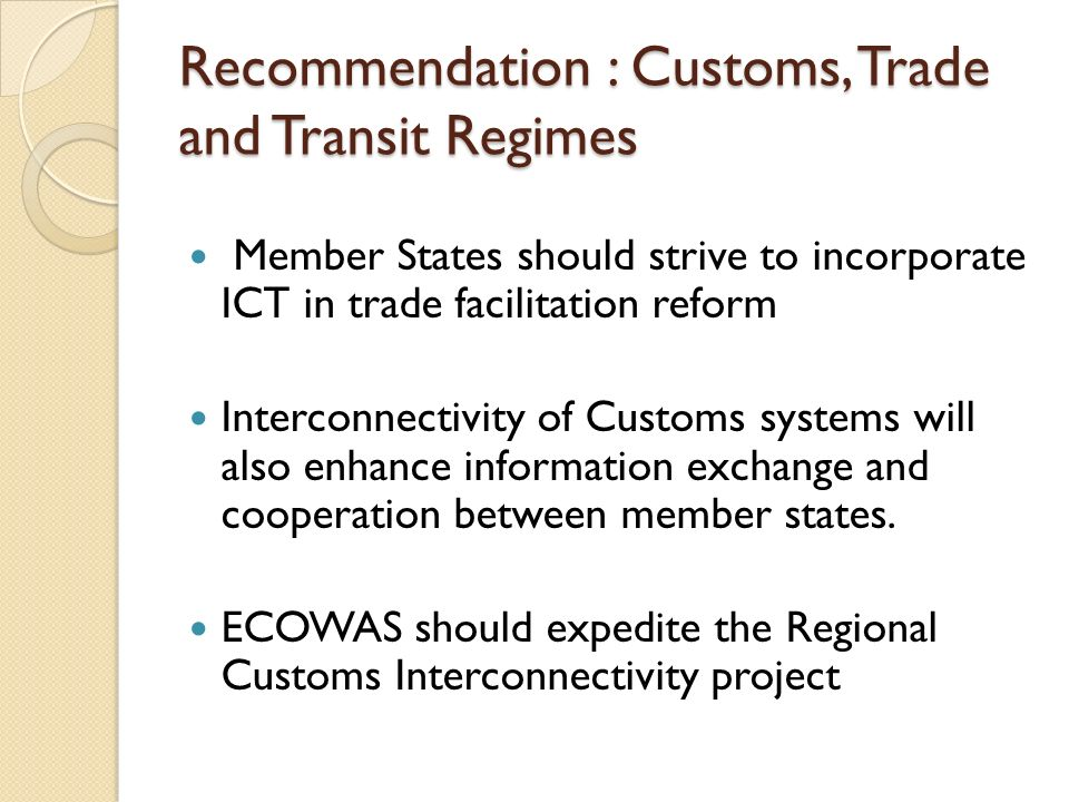 Recommendation : Customs, Trade and Transit Regimes