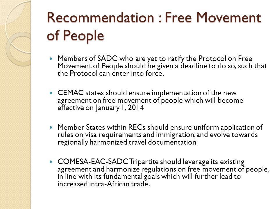 Recommendation : Free Movement of People