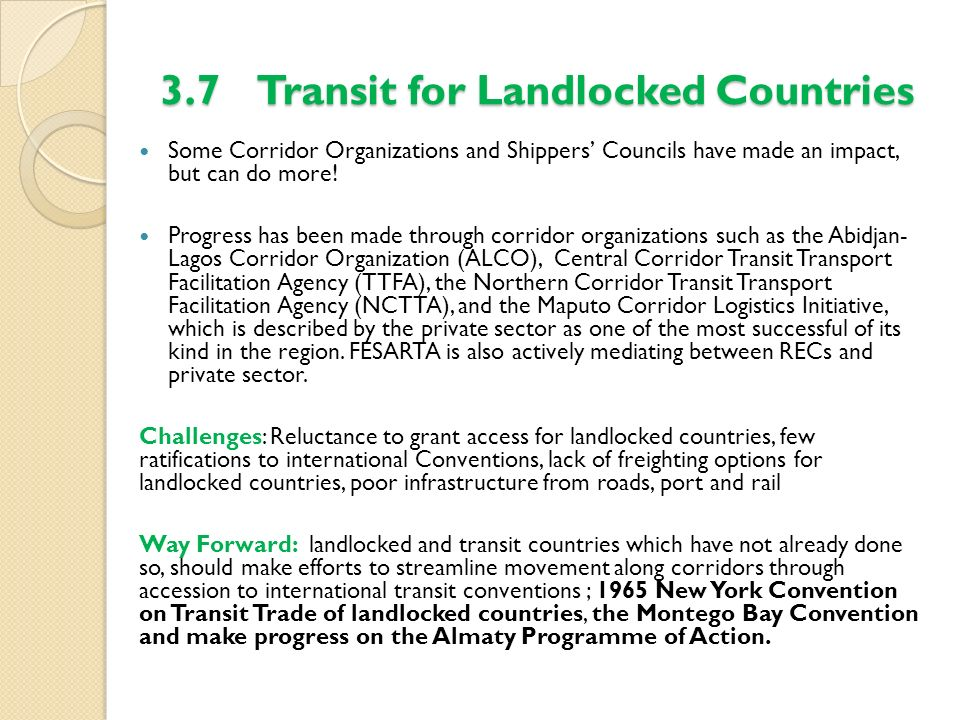3.7 Transit for Landlocked Countries