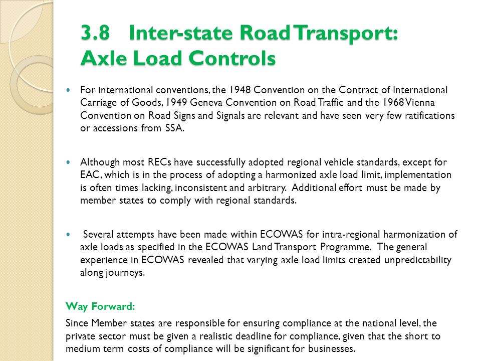 3.8 Inter-state Road Transport: Axle Load Controls