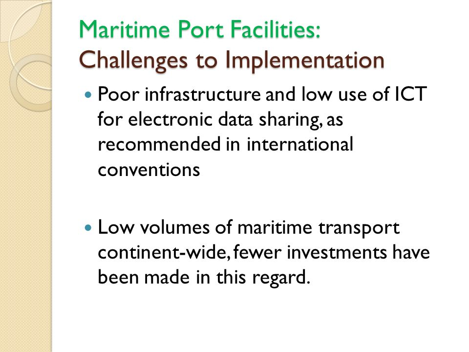 Maritime Port Facilities: Challenges to Implementation