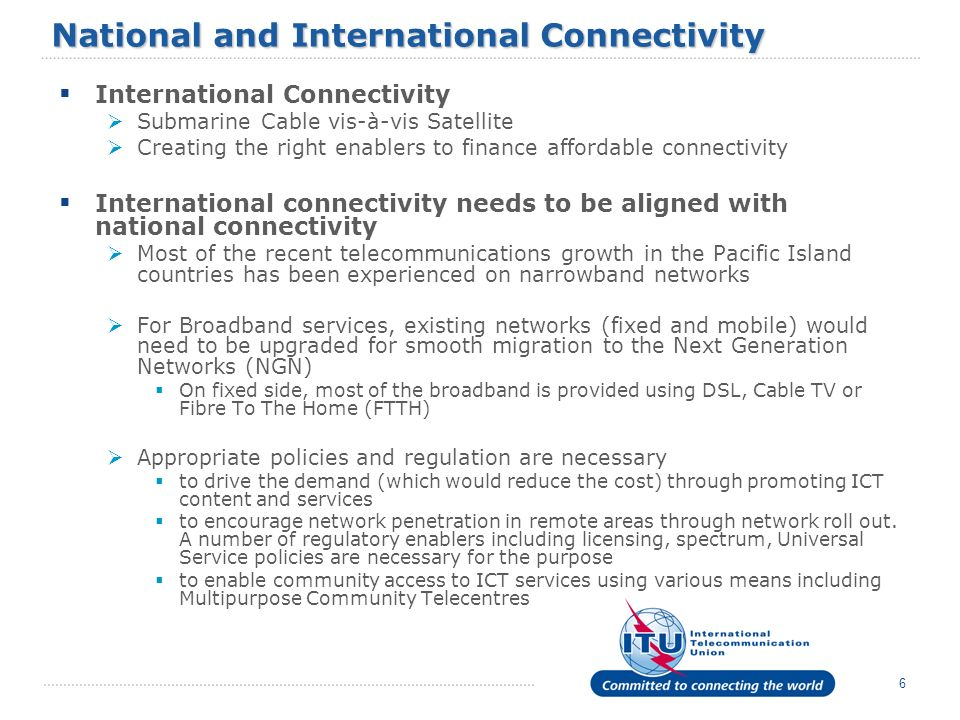 National and International Connectivity