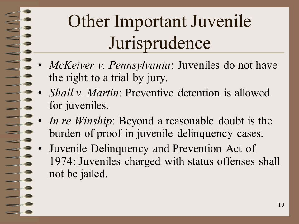 juveniles rights to a jury Currently, juveniles do not have the right to a jury trial in juvenile court ic 31-32- 6-7(a) specifically states that all matters in juvenile court,.