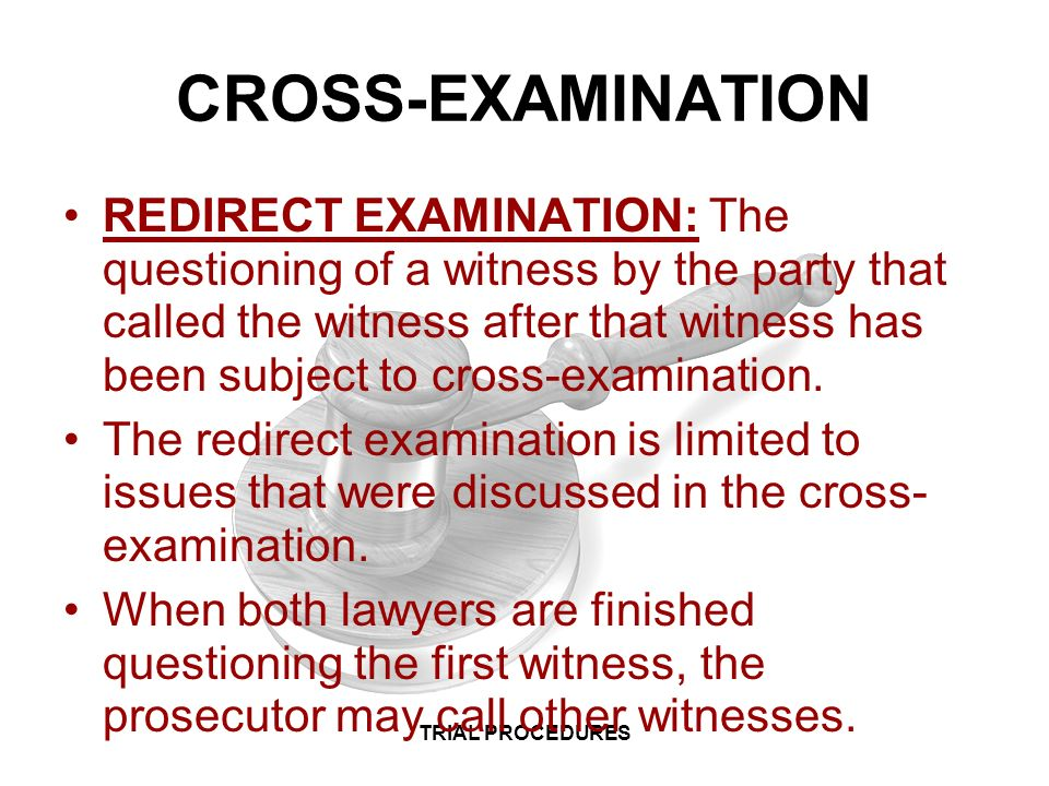 articles cross examination in summary trial Cross-examination is a very important process in summary trial the main object of cross-examination is to find the truth and defection of falsehood in human testimony.