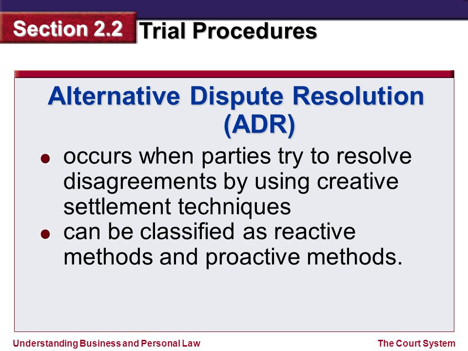 Alternative Dispute Resolution (ADR)