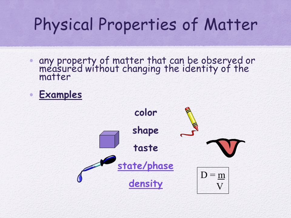 Chemistry of Matter Properties and Interactions of ... What Are Some Examples Of Physical Properties