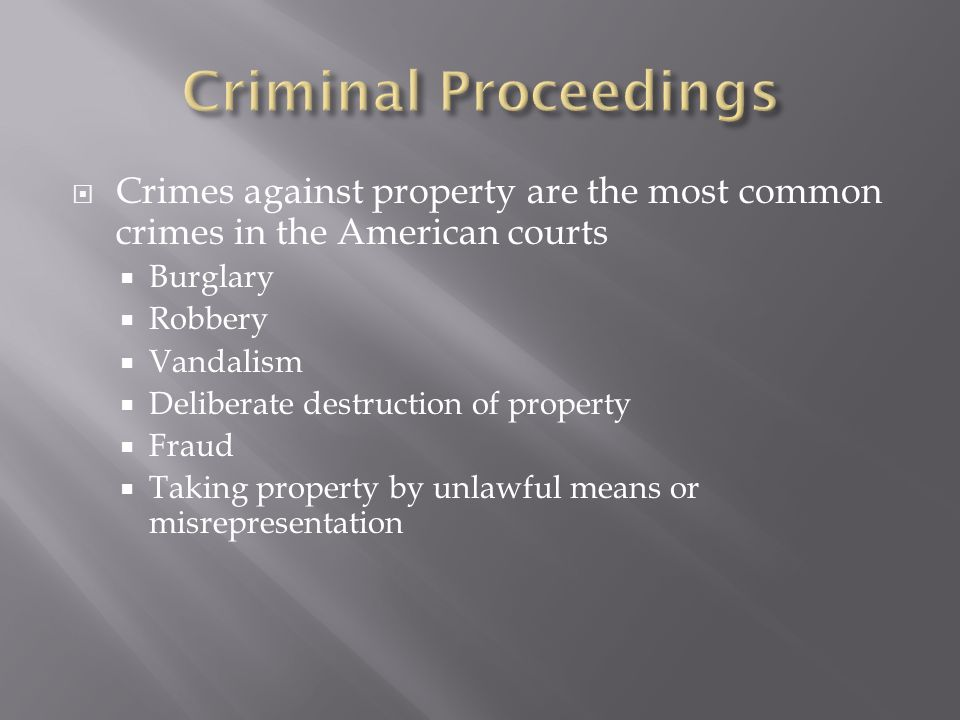 most common type crime property crime most ‍one of the most common types of crime is property crime people are arrested for  different forms of property crime every day if you are arrested.