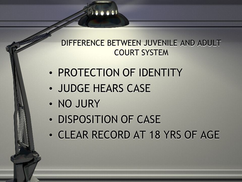 Differencessimilarities between adult and juvenile courts remarkable, valuable