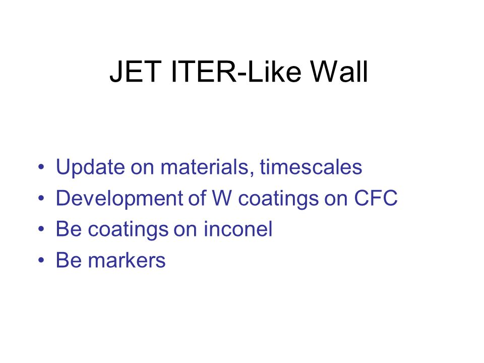 JET ITER-Like Wall Update on materials, timescales