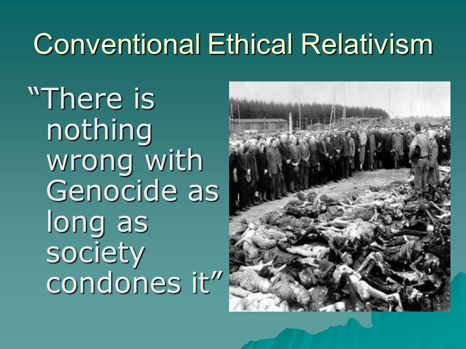 Essays conventional ethical relativism