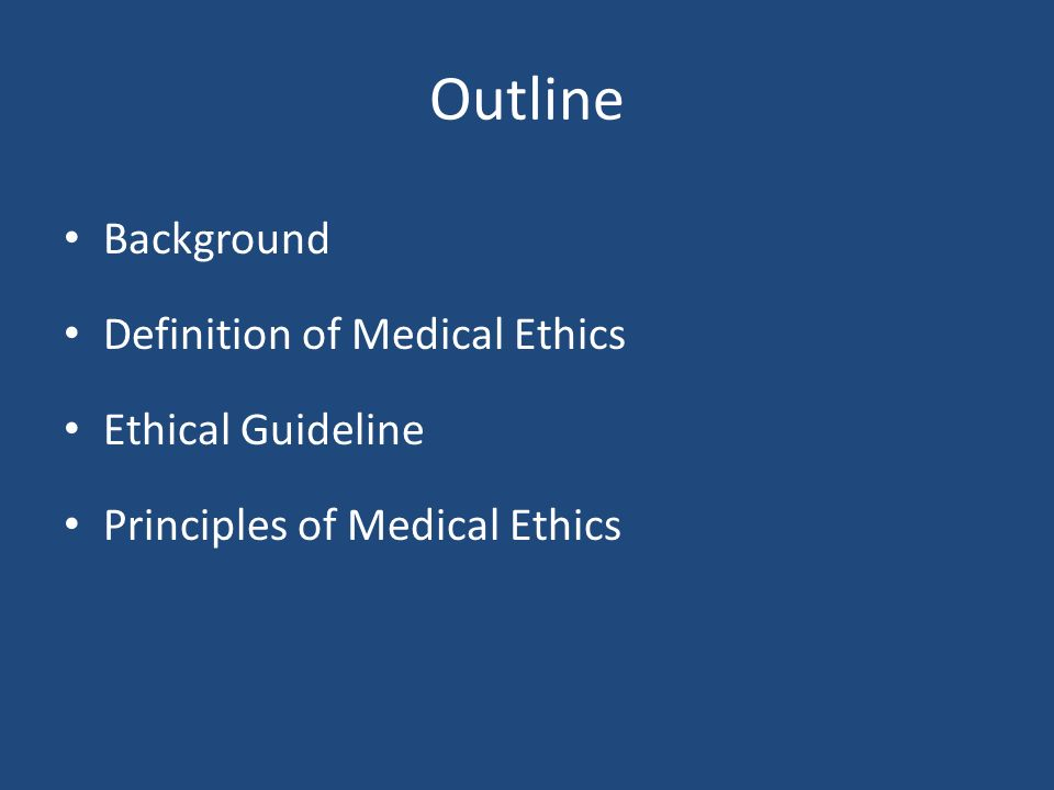 a description of medical ethics on health care A physician shall be dedicated to providing competent medical care center for medical ethics and health policy: part of the baylor college of medicine.
