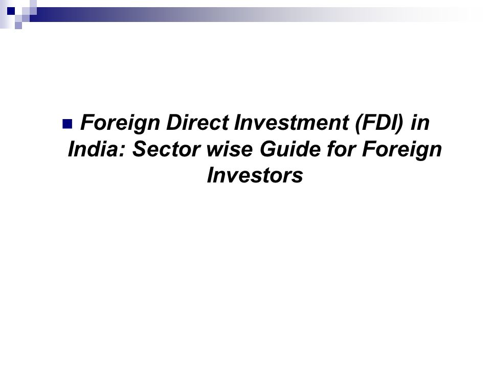 implications of fdi in insurance sector The government of india has amended fdi policy to increase fdi inflow in 2014, the government increased foreign investment upper limit from 26% to 49% in insurance sector  it also launched make in india initiative in september 2014 under which fdi policy for 25 sectors was liberalised furth.