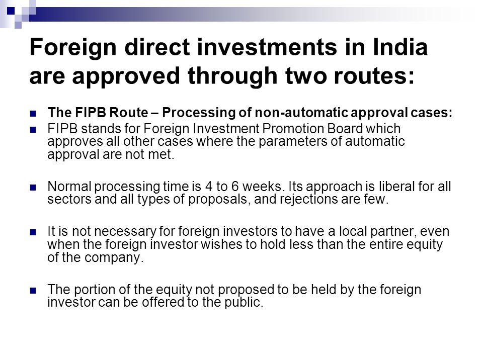 foreign direct investment in india The ability to attract large scale foreign direct investment (fdi) into india has been a key driver for policy making by the governmentprime minister modi seems to be going along the right track, with india receiving fdi inflows worth usd 601 billion in 2016-17, which was an all-time high.