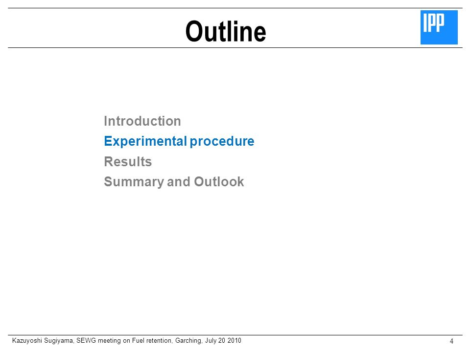 Outline Introduction Experimental procedure Results