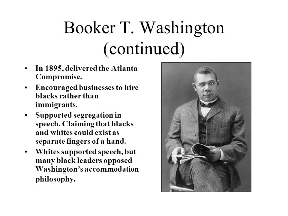 booker t washington atlanta compromise essay Booker t washingtonÕs Òatlanta compromiseÓ speech 18 september 1895 african american booker t washington at an exposition held in atlanta.