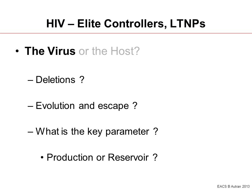 HIV – Elite Controllers, LTNPs