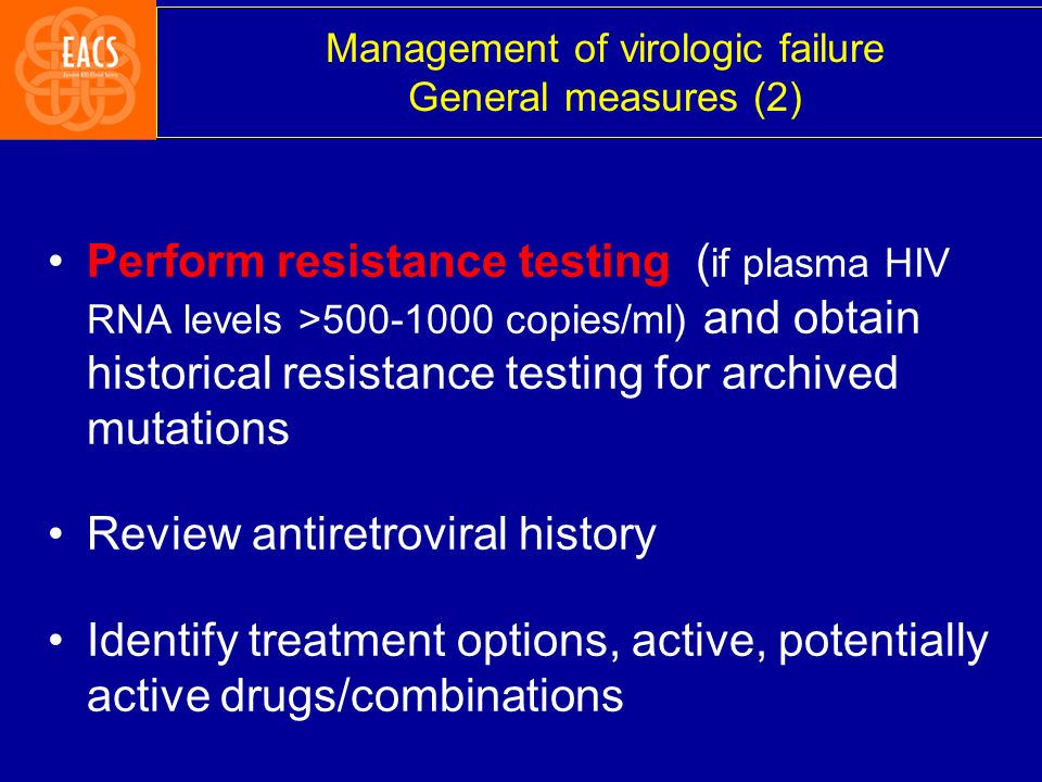 Management of virologic failure General measures (2)
