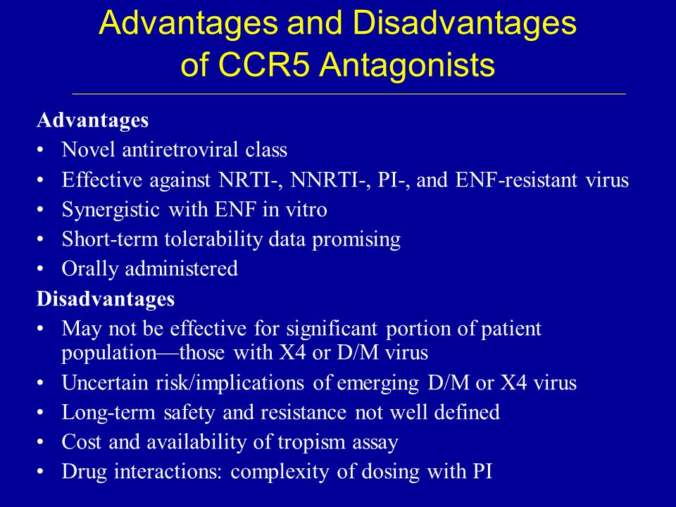 Advantages and Disadvantages of CCR5 Antagonists