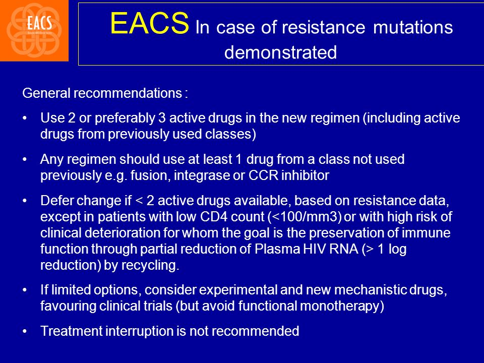 EACS In case of resistance mutations demonstrated