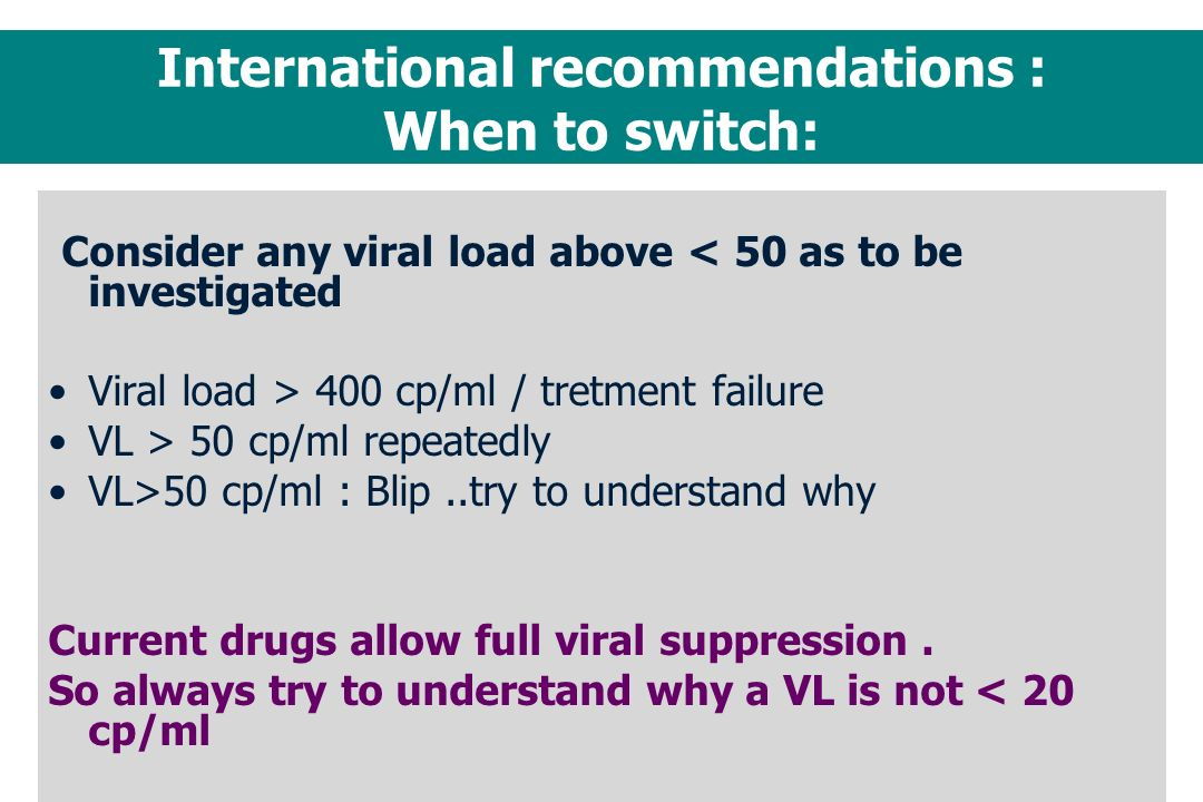 International recommendations : When to switch: