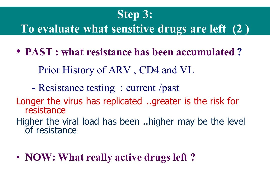 Step 3: To evaluate what sensitive drugs are left (2 )