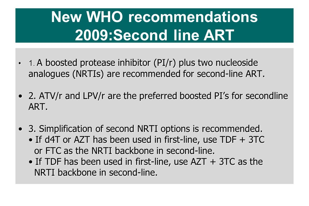 New WHO recommendations 2009:Second line ART