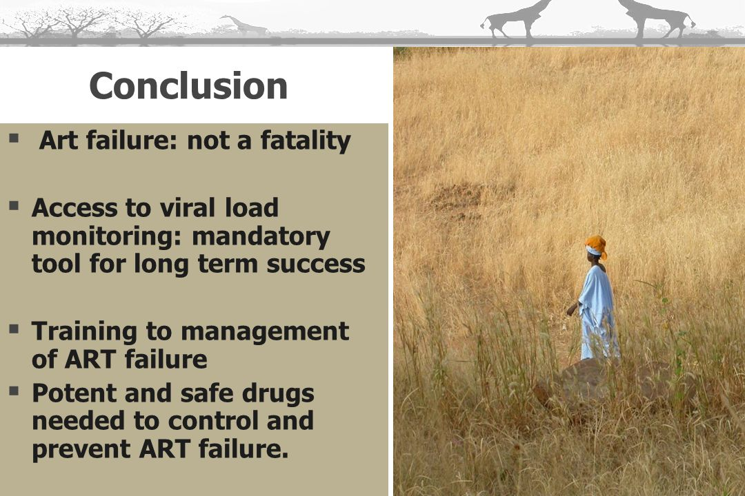 Conclusion Art failure: not a fatality