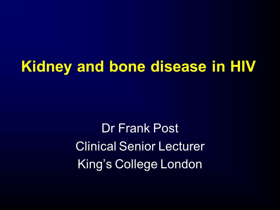 Kidney and bone disease in HIV
