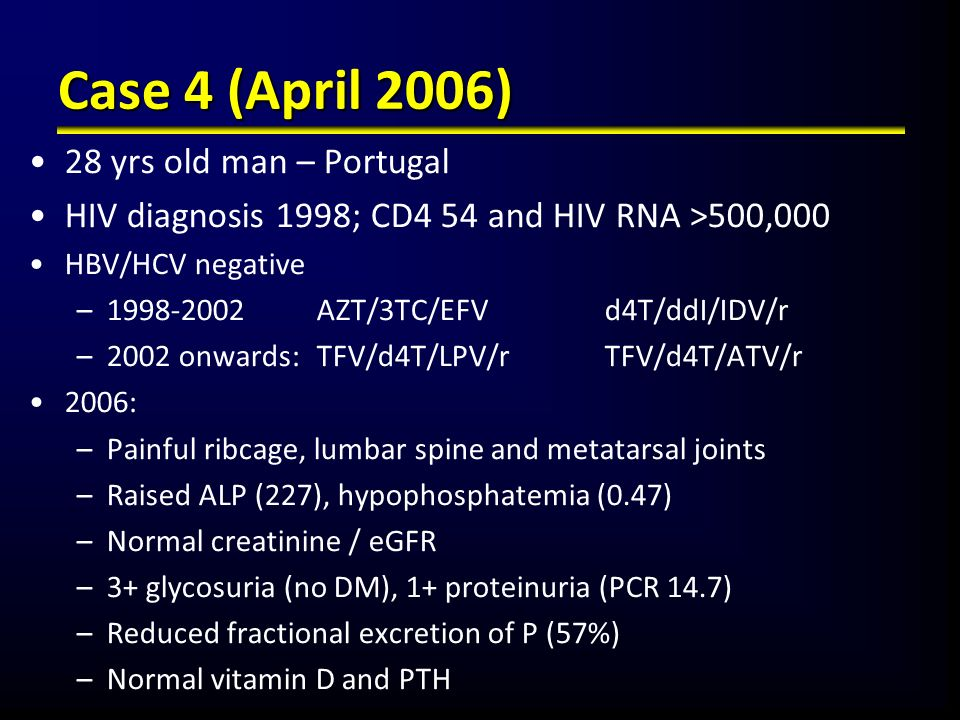 Case 4 (April 2006) 28 yrs old man – Portugal