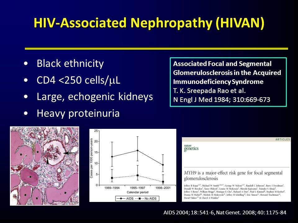 HIV-Associated Nephropathy (HIVAN)