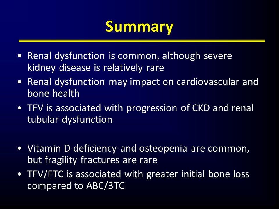 Summary Renal dysfunction is common, although severe kidney disease is relatively rare.