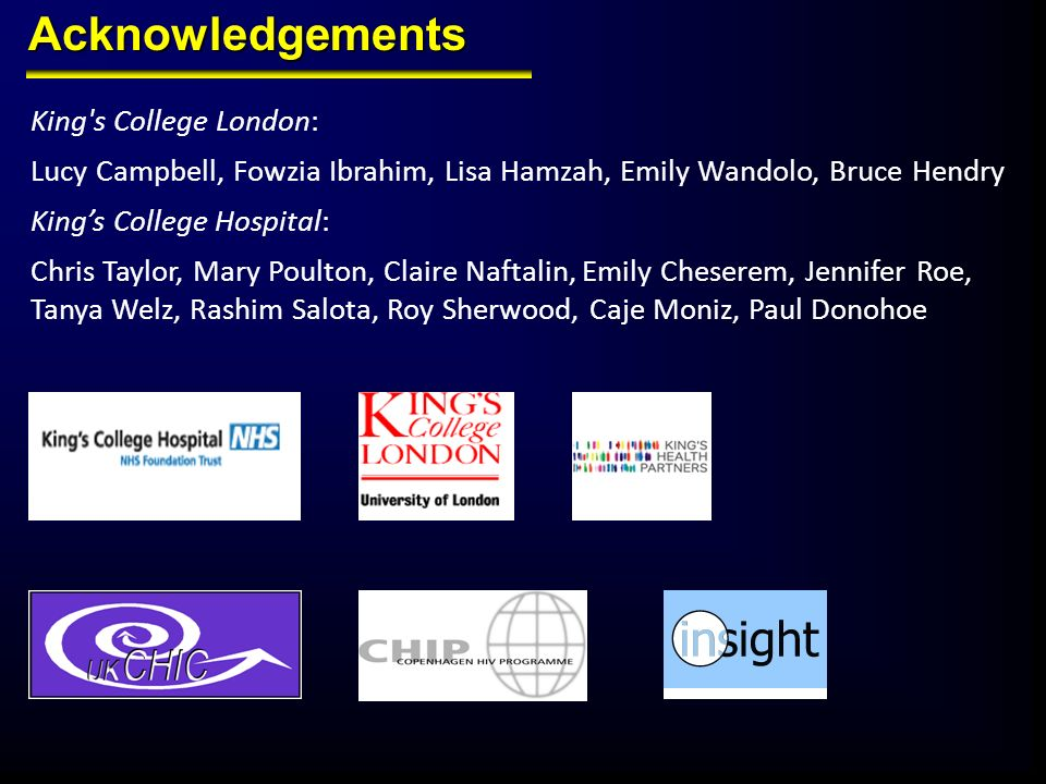 Acknowledgements King s College London: